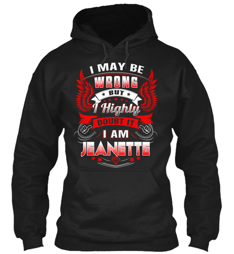 Never Doubt Jeanette                   Black T-Shirt Front