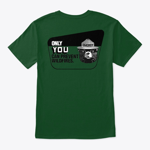 Only You  Deep Forest T-Shirt Back
