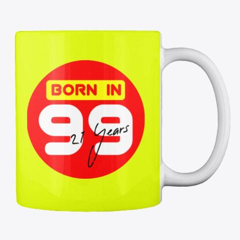 Born In 99 Neon Yellow T-Shirt Back