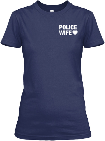 Police Wife Navy T-Shirt Front