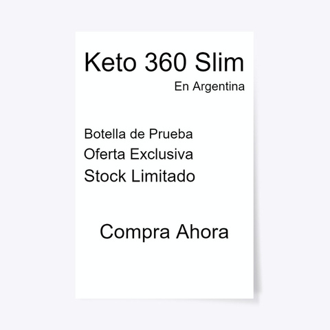 Keto 360 Slim Argentina | Tienda Oficial Standard T-Shirt Front