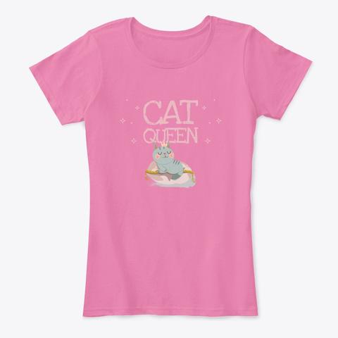 Cat Queen   Girls Only! True Pink T-Shirt Front