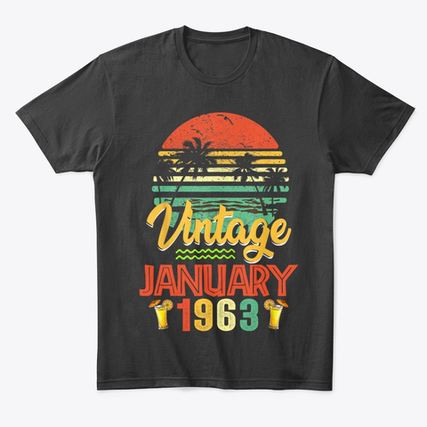 Vintage January 1963 Birthday Gift Unisex Tshirt