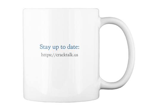Stay Up To Date: Https://Cracktalk.Us White Mug Back