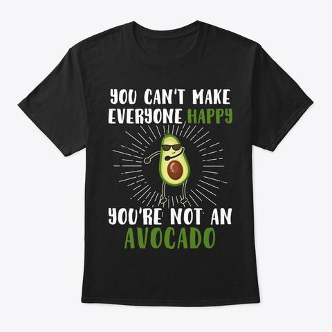 Funny Vegan Gift Avocado Makes All Happy Black T-Shirt Front