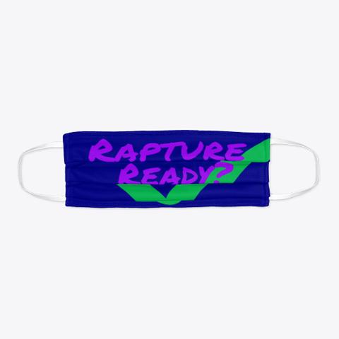 Rapture Ready Deep Navy T-Shirt Flat