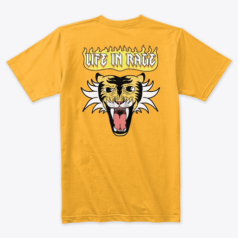 Life In Rage Gold T-Shirt Back