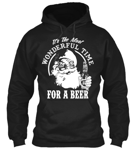 Its The Most Wonderful Time For A Beer Black T-Shirt Front