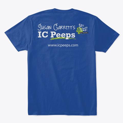 Ic Peeps Hoodies, Tees And Mugs Deep Royal T-Shirt Back