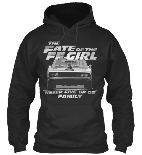 The Fate Of The Ff Girl Never Give Up On Family Jet Black T-Shirt Front
