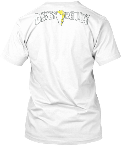 Davey Reilly   Dysmorphin' Time! White T-Shirt Back