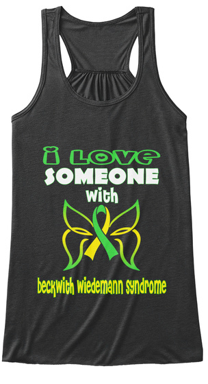 I Love Someone With Beckwith Weidemann Syndrome Dark Grey Heather Camiseta Front