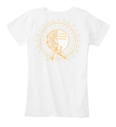 Peace Starts With Coffee, Medusa  White T-Shirt Back