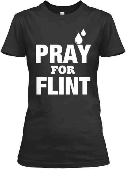 Pray For Flint  Black Women's T-Shirt Front