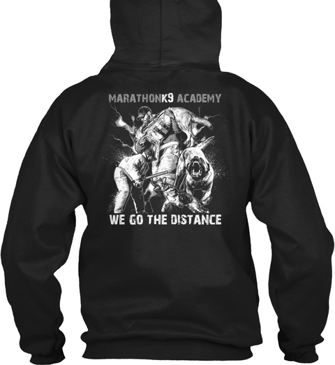 Marathonk9 Academy We Go The Distance Black T-Shirt Back