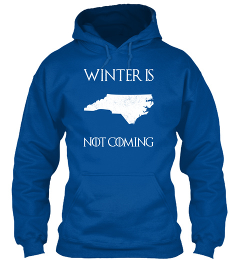 Winter Is Not Coming Royal T-Shirt Front