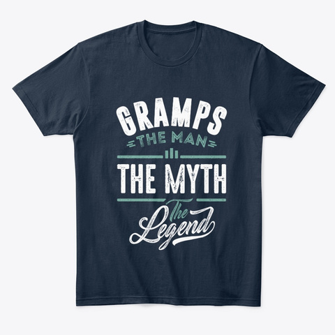 Gramps The Man The Myth The Legend New Navy T-Shirt Front