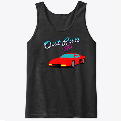 Outrun This Black T-Shirt Front