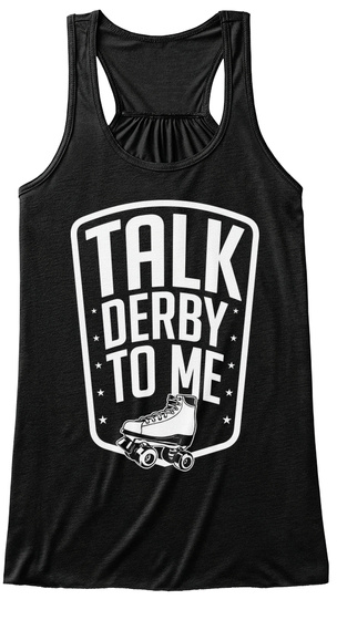 Talk Derby To Me  Black T-Shirt Front