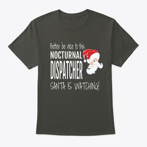 Dispatcher   Funny Christmas Smoke Gray T-Shirt Front