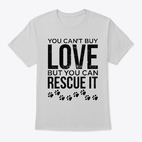 Animal Rescue Shirt Animal Lover Pet  Light Steel T-Shirt Front