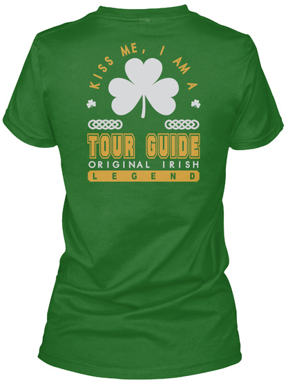 Tour Guide Original Irish Job T Shirts Irish Green T-Shirt Back