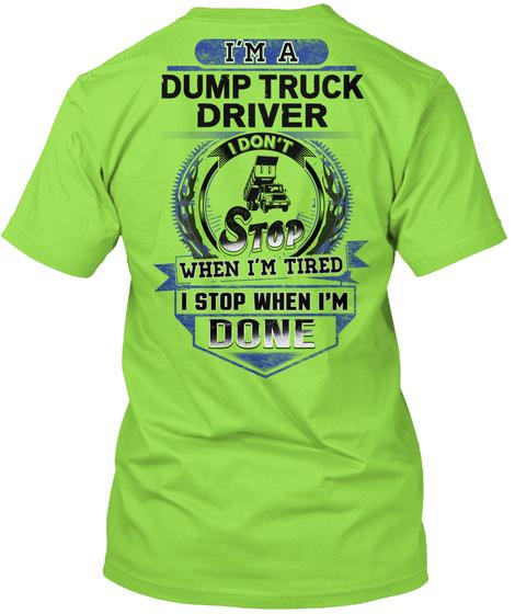 Proud Dump Truck Driver Shirt Lime T-Shirt Back