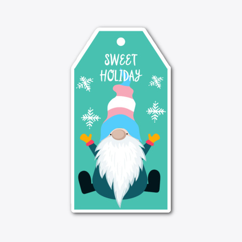 Sweet Holiday  Transgender Pride Sticker Standard T-Shirt Front