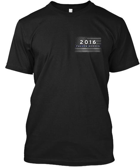 2016 Fallen Heroes Black T-Shirt Front