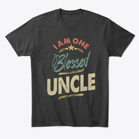 Mens I Am One Blessed Uncle Gift Black T-Shirt Front