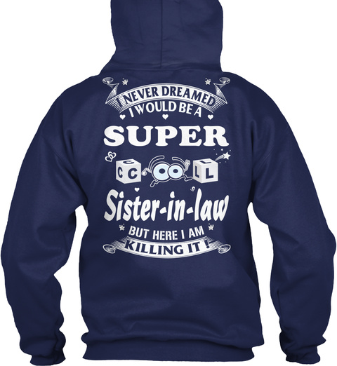 Super Cool  Sister  In Law Navy T-Shirt Back