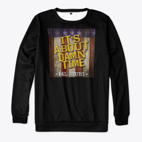Hal Bruni It's About Damn Time Logo Black T-Shirt Front