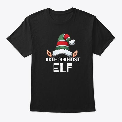 Orthodontist Elf Christmas Holidays Black T-Shirt Front