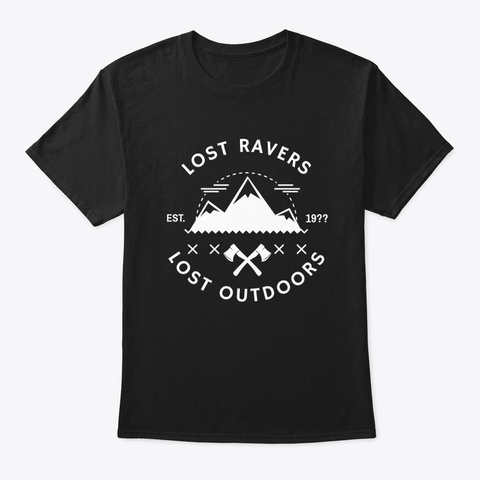Lost Ravers Outdoors Techno Dn B Trance  Black T-Shirt Front