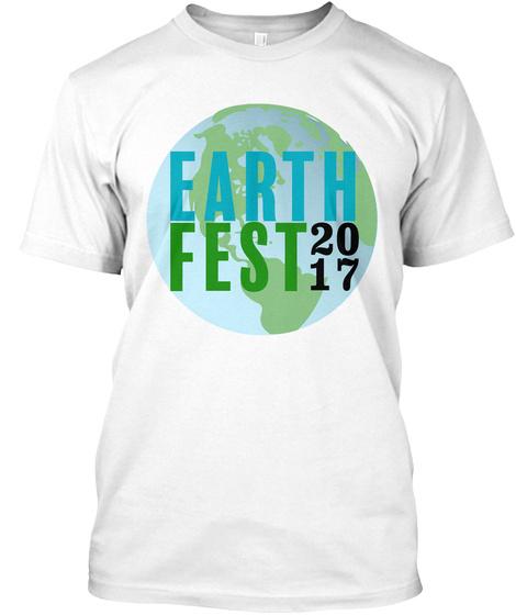 Earth Fest 2017 White T-Shirt Front