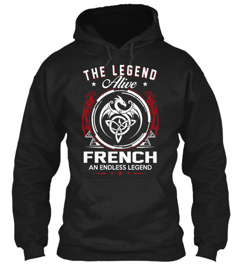 The Legend Alive French An Endless Legend Black T-Shirt Front