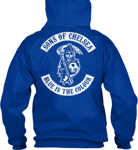 Sons Of Chelsea Blue Is The Colour Royal Blue T-Shirt Back