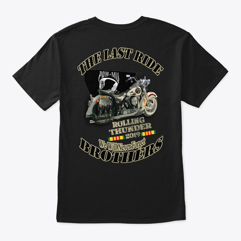 Rolling Thunder Ride To Wall  Last Ride  Black T-Shirt Back