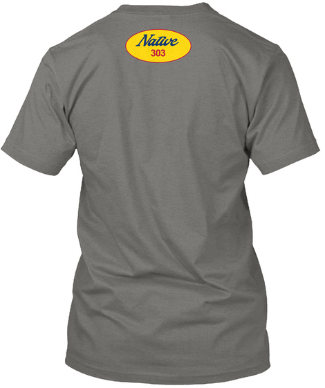 Native 303 Unisex Colorado Sun Tee Grey áo T-Shirt Back