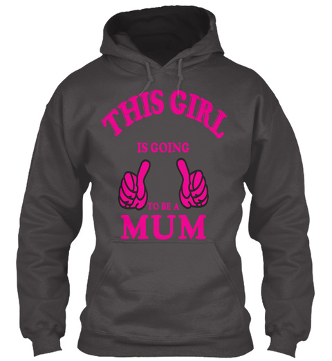 This Girl Is Going To Be A Mum Deep Charcoal T-Shirt Front
