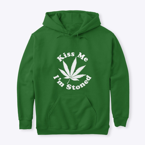 Weed Hoodies   Kiss Me I'm Stoned  Irish Green T-Shirt Front