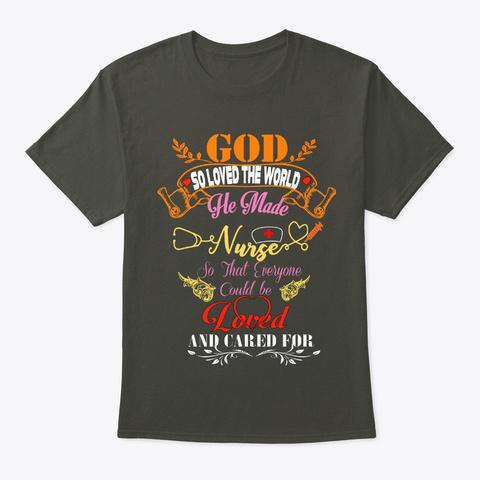 God Made Nurse Smoke Gray T-Shirt Front