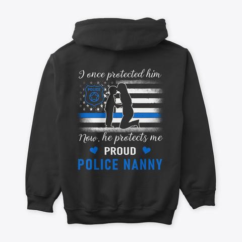 Police Nanny T Shirt   Family Shirt Black T-Shirt Back