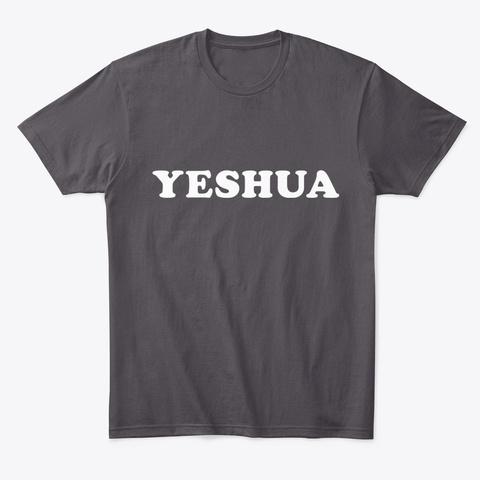 Yeshua (Jesus) Heathered Charcoal  Camiseta Front