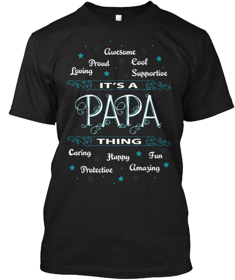Papa Cool Protective Caring Amazing Shirt