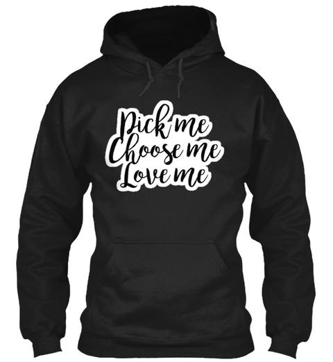 Dick Me Choose Me Love Me Black T-Shirt Front