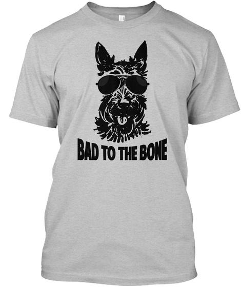 Bad To The Bone Light Heather Grey  Camiseta Front