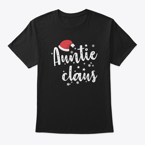 Auntie Clause Grandma Family Christmas  Black T-Shirt Front