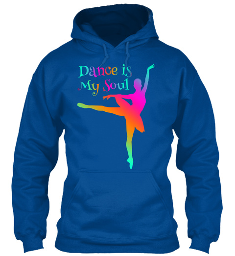 Dance Is My Soul Royal T-Shirt Front