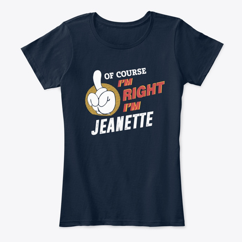 Of Course I'm Jeanette New Navy T-Shirt Front